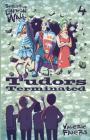 Tudors Terminated: 'Spirits of London Wall' Cover Image
