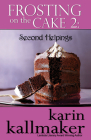 Frosting on the Cake 2: Second Helpings Cover Image