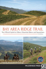Bay Area Ridge Trail: The Official Guide for Hikers, Mountain Bikers, and Equestrians Cover Image