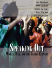 Speaking Out: Women, War and the Global Economy [With DVD] Cover Image