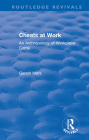 Cheats at Work: An Anthropology of Workplace Crime (Routledge Revivals) Cover Image
