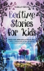 Bedtime Stories for Kids: Collection of short meditation stories and classic fairy tales for children to overcome anxiety and panic. Meditation Cover Image