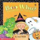 Boo Who? A Spooky Lift-the-Flap Book Cover Image
