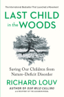 Last Child in the Woods: Saving Our Children From Nature-Deficit Disorder Cover Image
