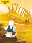 I Spy Yellow in the Desert (Sleeping Bear Press Sports & Hobbies) Cover Image