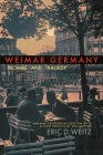 Weimar Germany: Promise and Tragedy, Weimar Centennial Edition Cover Image