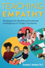 Teaching Empathy: Strategies for Building Emotional Intelligence in Today's Students Cover Image