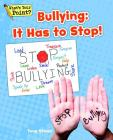 Bullying: It Has to Stop! (What's Your Point? Reading and Writing Opinions) Cover Image