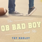 The Qb Bad Boy and Me Cover Image