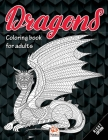Dragons - Night Edition: Coloring book for adults (Mandalas) - Anti stress - 24 coloring illustrations. Cover Image