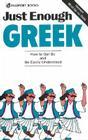 Just Enough Greek (Just Enough Phrasebook) Cover Image