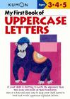 My First Book of Uppercase Letters (Kumon's Practice Books) Cover Image