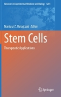 Stem Cells: Therapeutic Applications (Advances in Experimental Medicine and Biology #1201) Cover Image