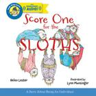 Score One for the Sloths (Laugh-Along Lessons) Cover Image