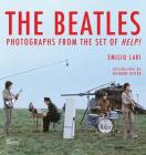 The Beatles: Photographs from the Set of Help! Cover Image