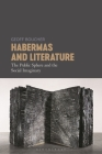 Habermas and Literature: The Public Sphere and the Social Imaginary Cover Image