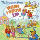 The Berenstain Bears: When I Grow Up Cover Image