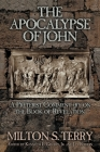 The Apocalypse of John: A Preterist Commentary on the Book of Revelation Cover Image
