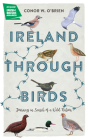 Ireland Through Birds: Journeys in Search of a Wild Nation Cover Image
