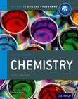 Ib Chemistry Course Book: Oxford Ib Diploma Program Cover Image