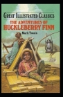 The Adventures of Huckleberry Finn Illustrated, Annotated Edition Cover Image