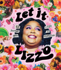 Let It Lizzo!: 50 Reasons Why Lizzo Is Perfection Cover Image