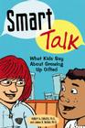Smart Talk: What Kids Say About Growing Up Gifted Cover Image