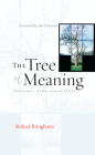 The Tree of Meaning: Language, Mind and Ecology Cover Image