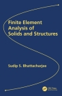 Finite Element Analysis of Solids and Structures Cover Image