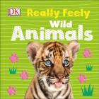 Really Feely Wild Animals Cover Image