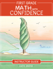 First Grade Math with Confidence Instructor Guide Cover Image