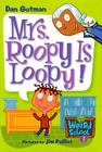 My Weird School #3: Mrs. Roopy Is Loopy! Cover Image