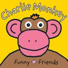 Funny Friends Charlie Monkey (Funny Faces) Cover Image