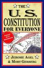 The U.S. Constitution for Everyone: Features All 27 Amendments Cover Image