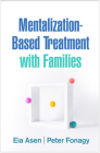 Mentalization-Based Treatment with Families Cover Image