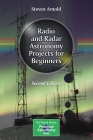 Radio and Radar Astronomy Projects for Beginners (Patrick Moore Practical Astronomy) Cover Image