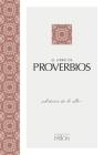 El Libro de Proverbios: Sabiduría de Lo Alto Cover Image