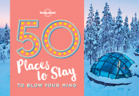 50 Places To Stay To Blow Your Mind (50...to Blow Your Mind) Cover Image