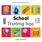 My First Bilingual Book–School (English–Vietnamese) Cover Image