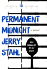 Permanent Midnight: A Memoir Cover Image