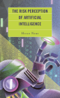 The Risk Perception of Artificial Intelligence Cover Image