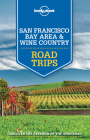 Lonely Planet San Francisco Bay Area & Wine Country Road Trips Cover Image