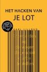 Het Hacken Van Je Lot Cover Image