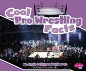 Cool Pro Wrestling Facts Cover Image