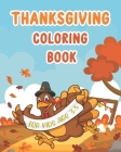 Thanksgiving Coloring Book for Kids Age 3-5: 35 Beautiful and Easy Thanksgiving Coloring Pages for Preschoolers Cover Image