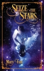 Seize the Stars Cover Image