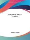 Ceremonial Magic - Pamphlet Cover Image