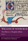 William of Newburgh: The History of English Affairs: Book 1 (Aris and Phillips Classical Texts) Cover Image