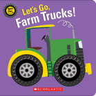 Let's Go, Farm Trucks! Cover Image