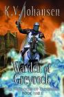 Warden of Greyrock: The Warlocks of Talverdin, Book 3 Cover Image